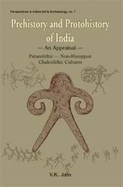 Prehistory and Protohistory of India