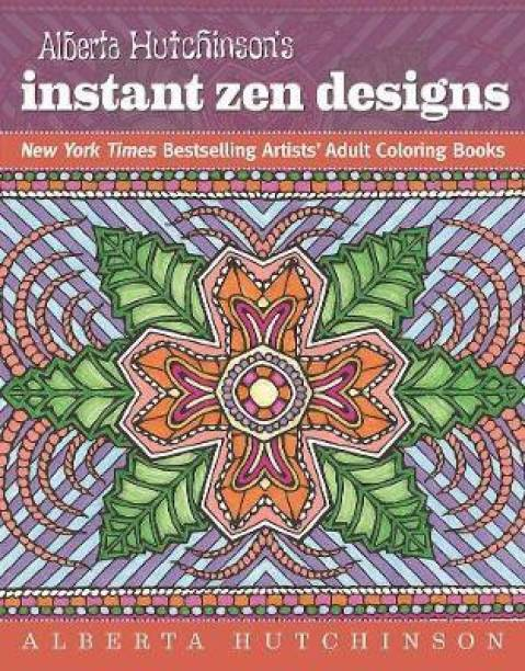 Alberta Hutchinson's Instant Zen Designs