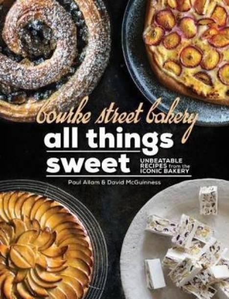 Bourke Street Bakery: All Things Sweet