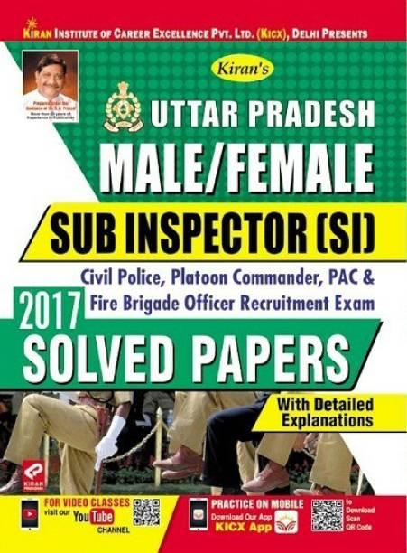 Kiran Uttar Pradesh Police Sub Inspector (SI) Exam Solved Papers (Civil Police, Platoon Commander, PAC & Fire Brigade Officer) (English) (2699)-MRP-RS-125