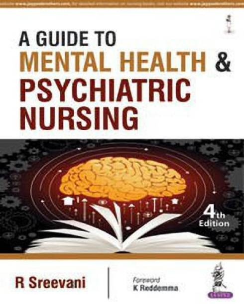 A Guide to Mental Health and Psychiatric Nursing
