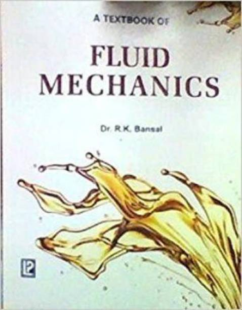 A Textbook of Fluids Mechanics