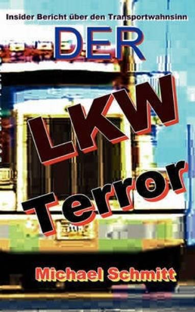 Der LKW Terror