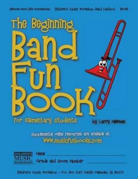 The Beginning Band Fun Book (Mini Pbone)