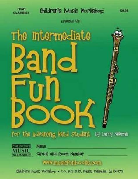 The Intermediate Band Fun Book (High Clarinet)