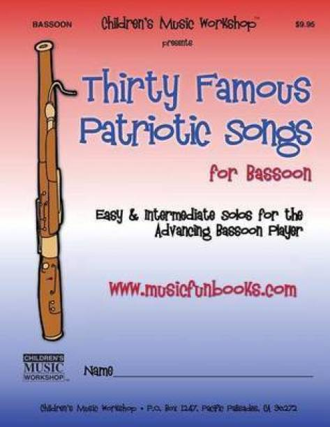 Thirty Famous Patriotic Songs for Bassoon