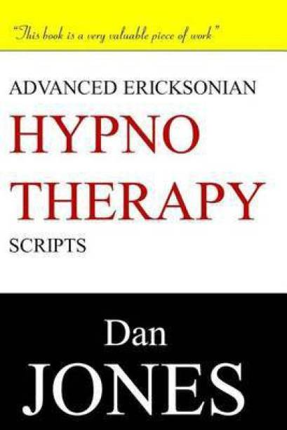 Advanced Ericksonian Hypnotherapy Scripts
