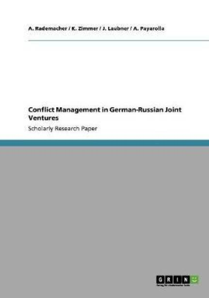 Conflict Management in German-Russian Joint Ventures