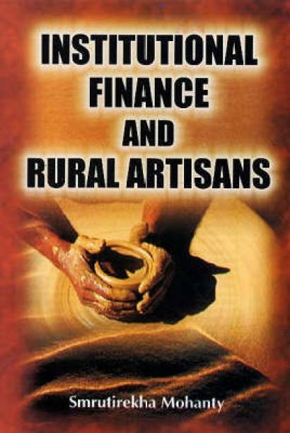 Institutional Finance and Rural Artisans