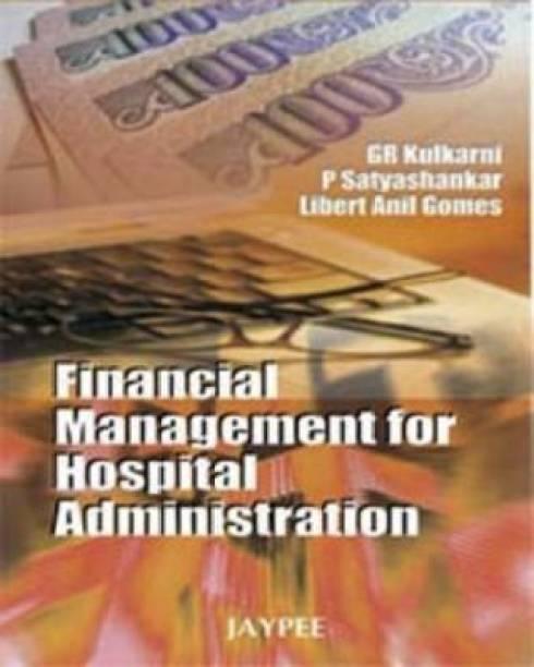 Financial Management for Hospital Administration