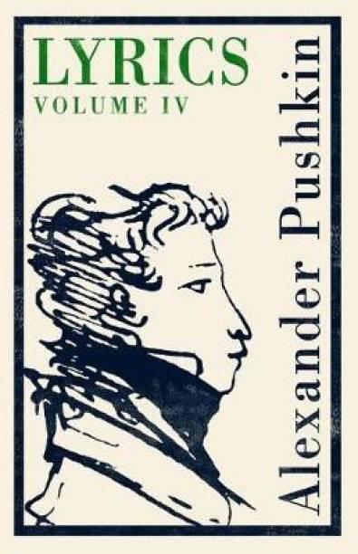 Lyrics: Volume 4 (1829-37)