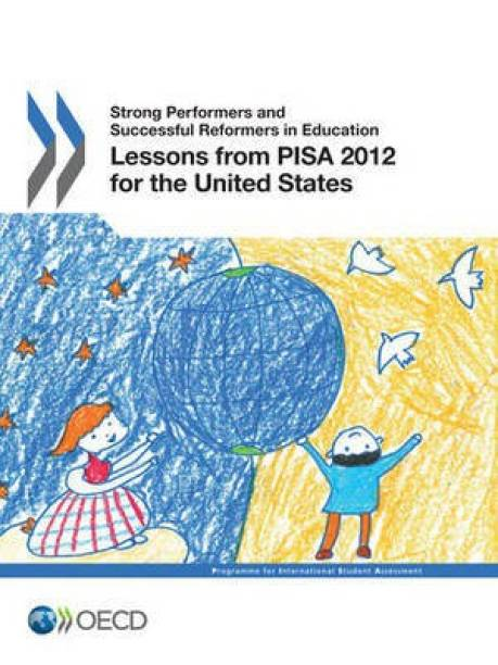 Lessons from PISA 2012 for the United States