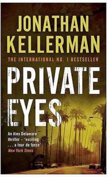 Private Eyes (Alex Delaware series, Book 6)