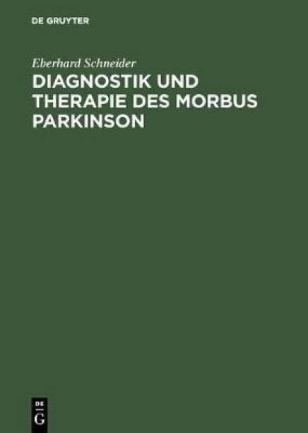 Diagnostik und Therapie des Morbus Parkinson