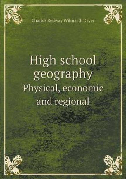 High School Geography Physical, Economic and Regional