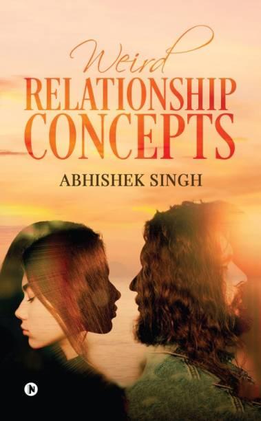 Weird Relationship Concepts