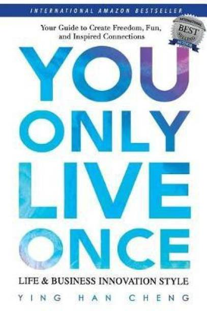 You Only Live Once Life & Business Innovation Style