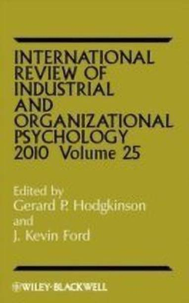 International Review of Industrial and Organizational Psychology 2010