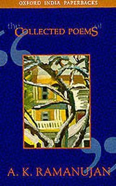 The Collected Poems of A. K. Ramanujan