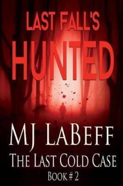 Last Fall's Hunted