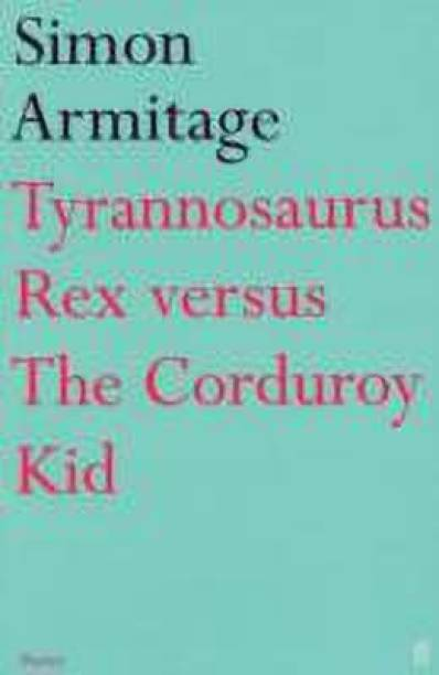 Tyrannosaurus Rex versus the Corduroy Kid