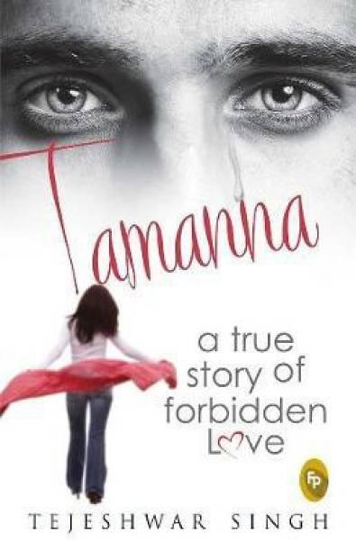 Tamanna - A True Story of Forbidden Love