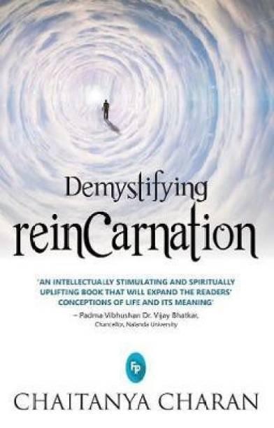Demystifying Reincarnation