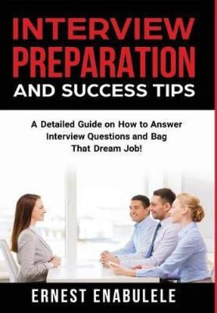 Interview Preparation and Success Tips