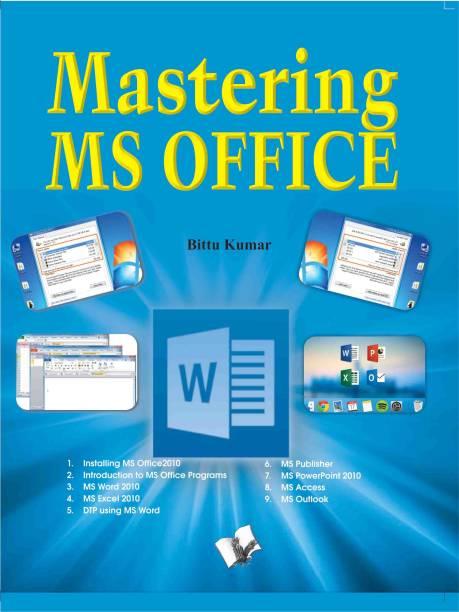 Mastering Ms Office