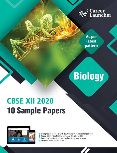 CBSE Biology Class - XII (10 Sample Papers as Per Latest Pattern) 2020 Second Edition