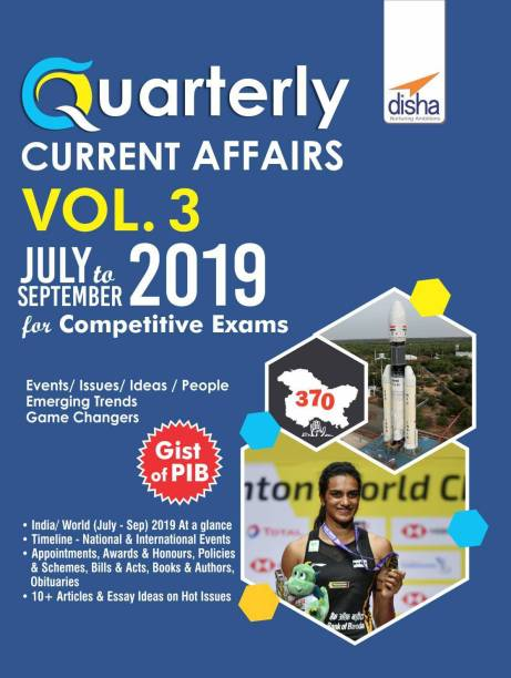 Quarterly Current Affairs Vol. 3 - July to September 2019 for Competitive Exams