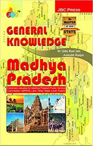 GENERAL KNOWLEDGE MADHYA PRADESH:- Extremely valuable for Madhya Pradesh Public Service Commissions (MPPSC) and Other State Level Exams