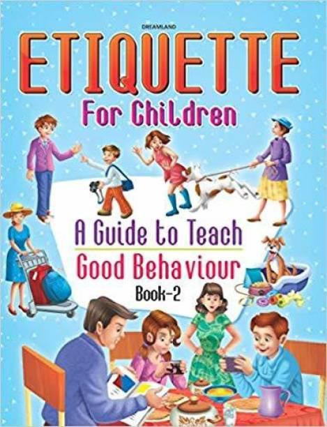 Etiquette for Children Book 2 - A Guide to Teach Good Behaviour