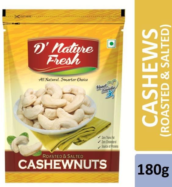 D NATURE FRESH cashews Roasted & Salted 180g Cashews