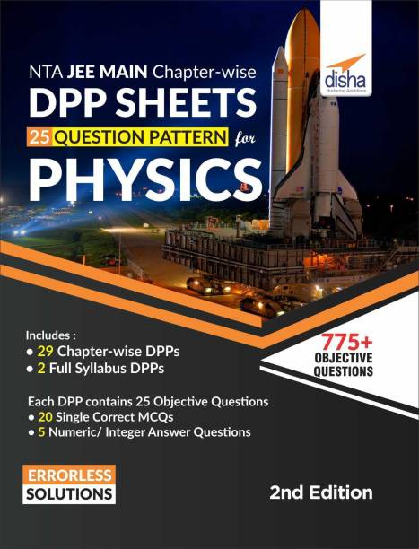 NTA JEE Main Chapter-wise DPP Sheets (25 Questions Pattern) for Physics 2nd Edition