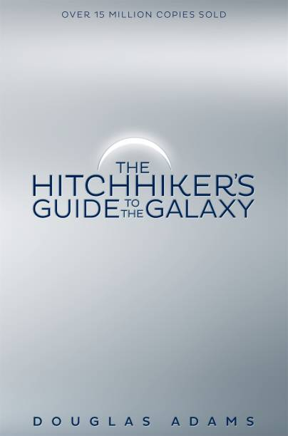 The Hitchhiker's Guide to the Galaxy - A Trilogy of Five