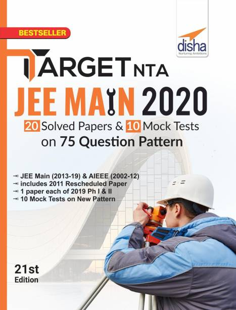 TARGET NTA JEE Main 2020 - 20 Solved Papers & 10 Mock Tests on 75 Question Pattern 21st Edition - 20 Solved Papers and 10 Mock Tests on 75 Question Pattern