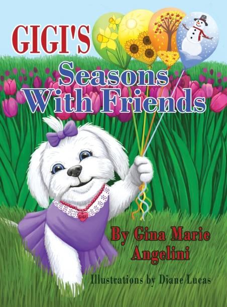 Gigi's Seasons With Friends