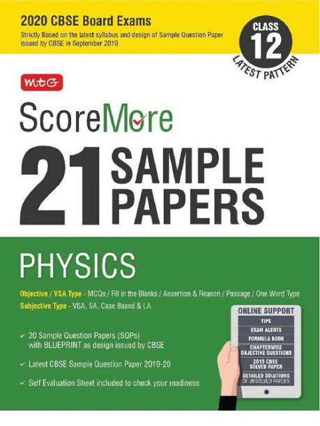 Scoremore 21 Sample Papers Cbse Boards as Per Revised Pattern for 2020 Class 12 Physics