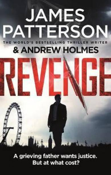 Revenge - A Grieving Father Wants Justice, But at What Cost?