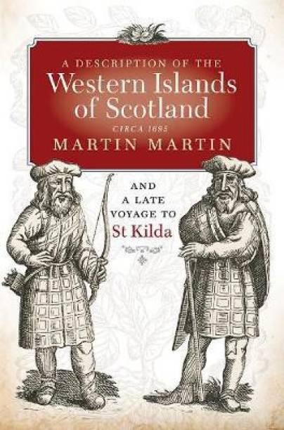 A Description of the Western Islands of Scotland, Circa 1695