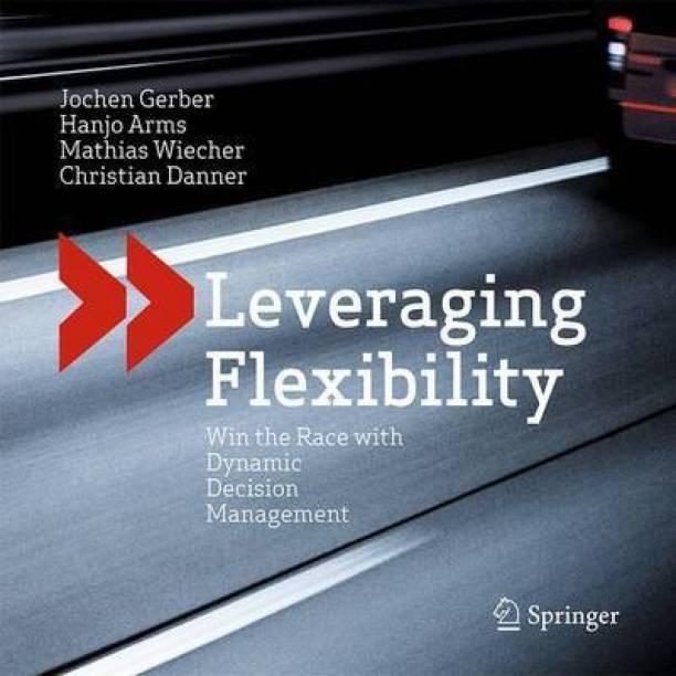 Leveraging Flexibility
