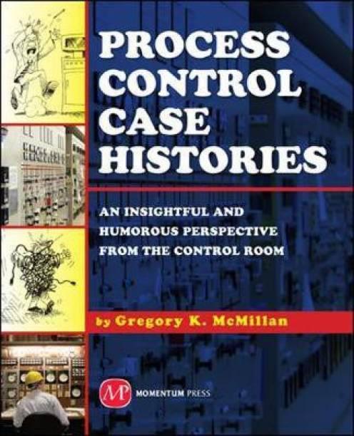Process Control Case Histories