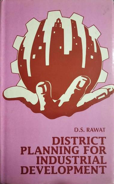 District Planning For Industrial Development 1989 Edition