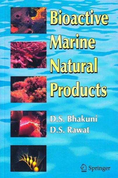 Bioactive Marine Natural Products (Special Indian Edition/ Reprint Year- 2020)