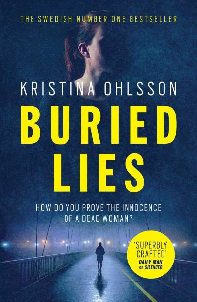 Buried Lies - How do You Prove the Innocence of a Dead Woman?
