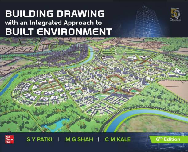Building Drawing With an Integrated Approach to Built Environment Sixth Edition