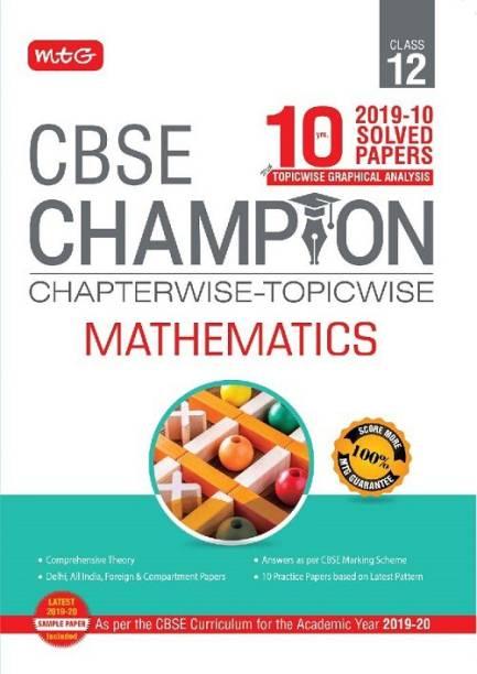 10 Years Cbse Champion Chapterwise-Topicwise Mathematics-Class- 12