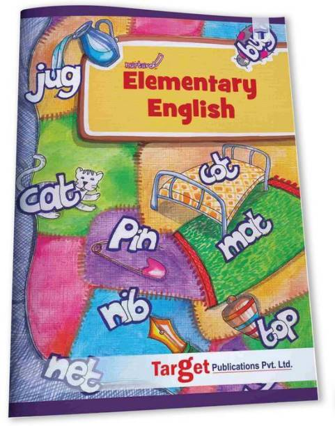 Nurture Elementary English Learning Book For Kids | 5 To 7 Year Old Children | Reading Alphabets With Pictures | Practice Writing Two And Three Letter Words, Vowels, Consonants And Articles
