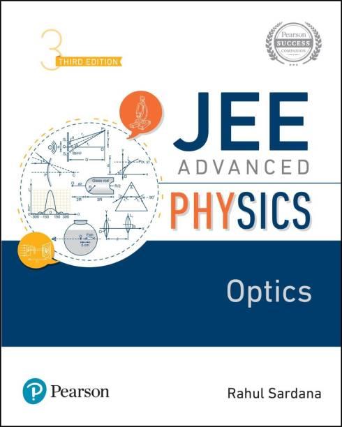 JEE Advanced Physics   Optics   Third Edition   By Pearson